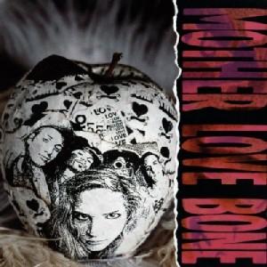 Apple - Mother Love Bone ( Andrew Wood )