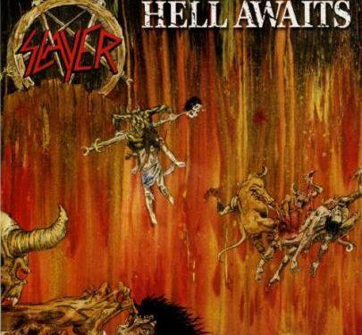 Hell Awaits – Slayer