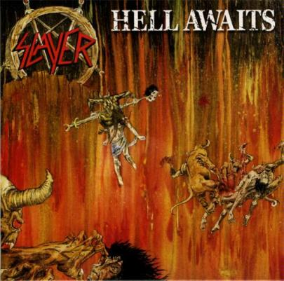 Hell Awaits - Slayer