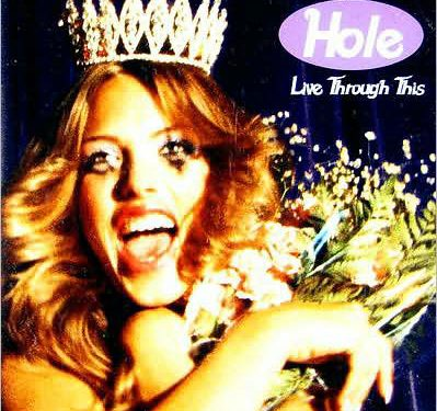 Live Through This – Hole