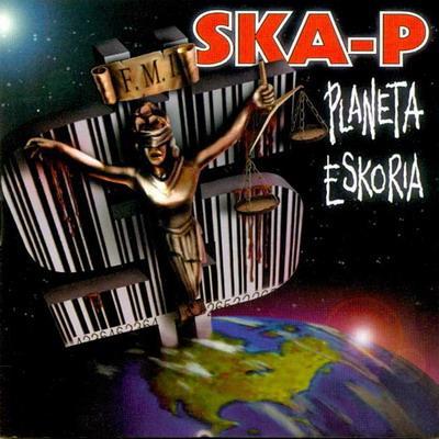 Planeta Eskoria - Ska-p