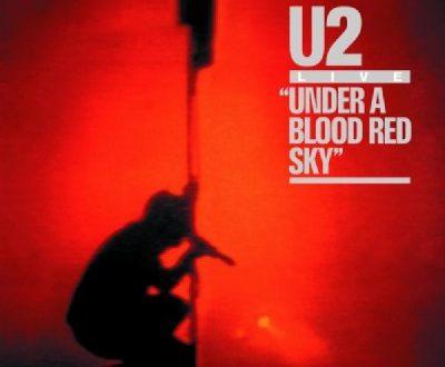 Under a Blood Red Sky – U2