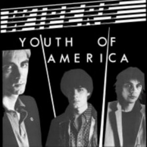 Youth of America - Wipers