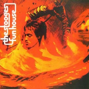 The Stooges - Funhouse