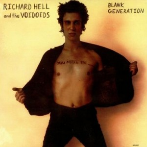 Blank Generation - Richard Hell & the Voidoids