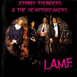 L.A.M.F. - Johnny Thunders & the Heartbreakers