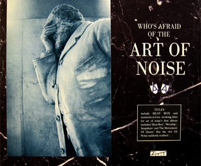 Who's Afraid of the Art of Noise – Art of Noise