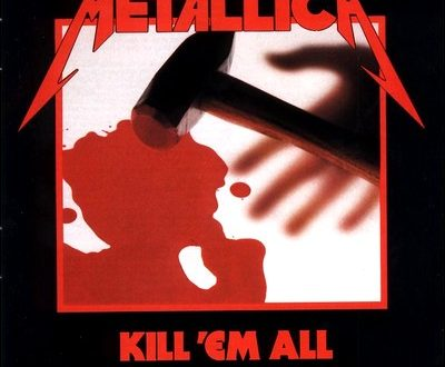 Kill' em all – Metallica