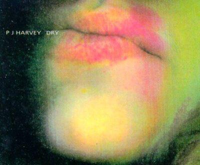 Dry – P.J. Harvey