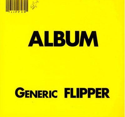 Album: Generic Flipper – Flipper