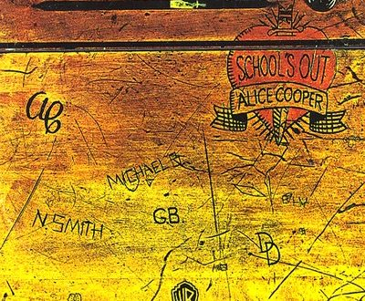 School's Out – Alice Cooper