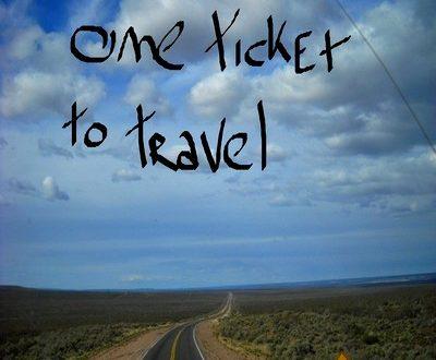 One Ticket to Travel – One Ticket to Travel