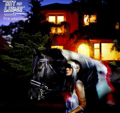Fur and Gold – Bat for Lashes