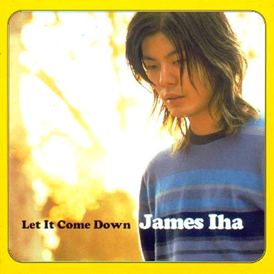 Let It Come Down - James Iha