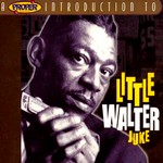 Juke - Little Walter Chicaco Blues