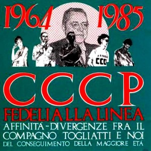 CCCP _ 1964-1985 Affinità-divergenze fra il compagno Togliatti e noi del conseguimento della maggiore età