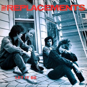 Let it Be - The Replacements