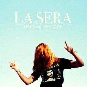 Hour of the Dawn – La Sera