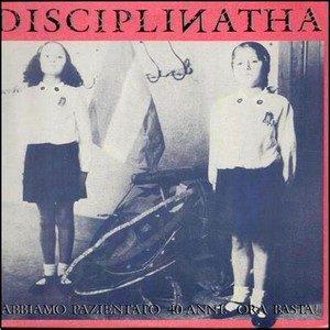 Abbiamo pazientato 40 anni. Ora Basta! – Disciplinatha
