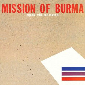 Signals, Calls and Marches (ep) – Mission of Burma