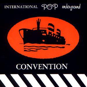 International Pop Underground Convention: l'indie perfetto