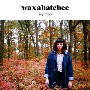 Ivy Tripp – Waxahatchee
