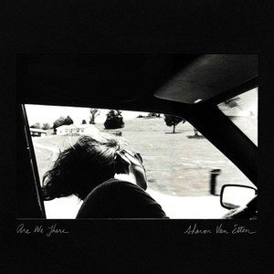 Are We There – Sharon Van Etten