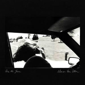Are we There -Sharon Van Etten