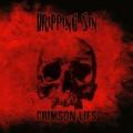 Crimson Lies - Dripping Sin