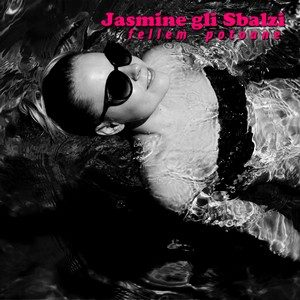 Fellem Potoane – Jasmine gli Sbalzi