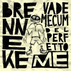 BRENNEKE - VADEMECUM DEL PERFETTO ME