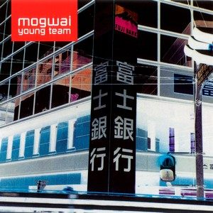 Young Team – Mogwai