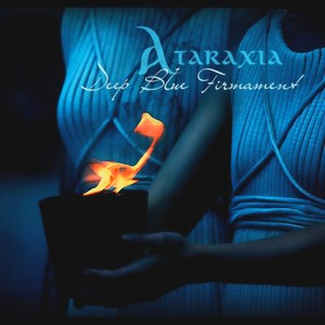 Ataraxia_Deep Blue Firmament