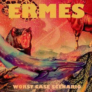 Worst Case Scenario – Ermes