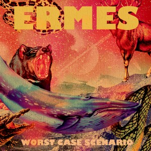 Worst Case Scenario - Ermes