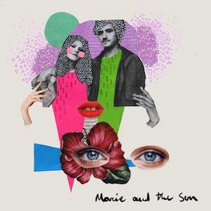 Marie and The Sun (ep) – Marie and The Sun