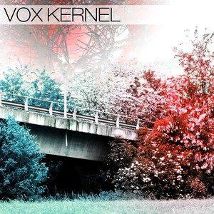 Vox Kernel (ep)- Vox Kernel