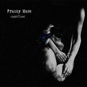Night/Flood (ep) – Franky Maze