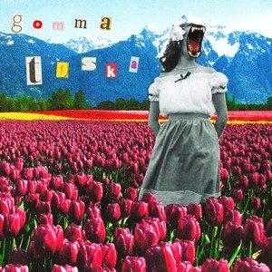 Toska – Gomma