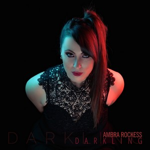 Ambra Rockess - Darkling