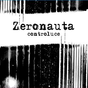 Controluce – Zeronauta