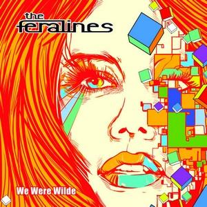 the feralines we were wilde
