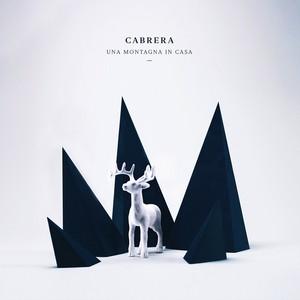 Una Montagna in Casa - Cabrera