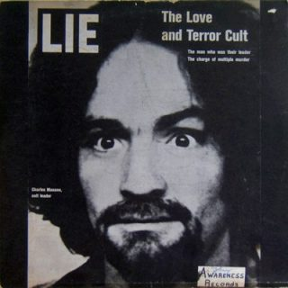 Lie The Love and The Terror Cult - Charles Manson