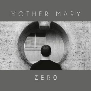 Mother Mary - Zero