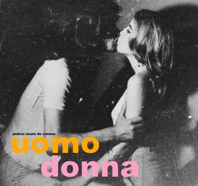 Uomo Donna – Andrea Laszlo De Simone