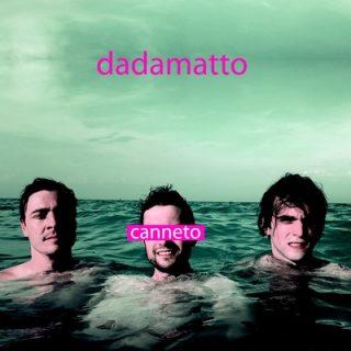 Dadamatto - Canneto