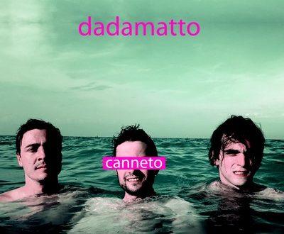 Canneto – Dadamatto