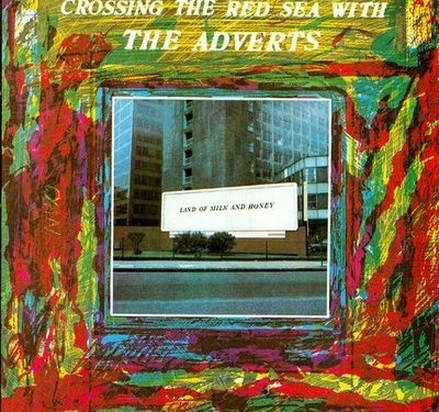 Crossing the Red Sea with the Adverts – The Adverts