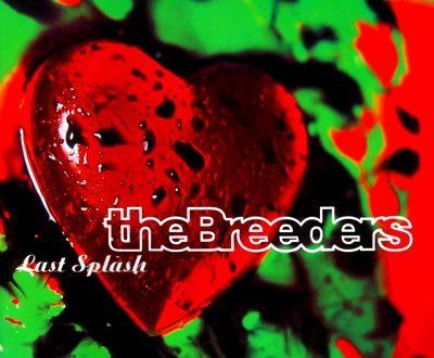 Last Splash – The Breeders